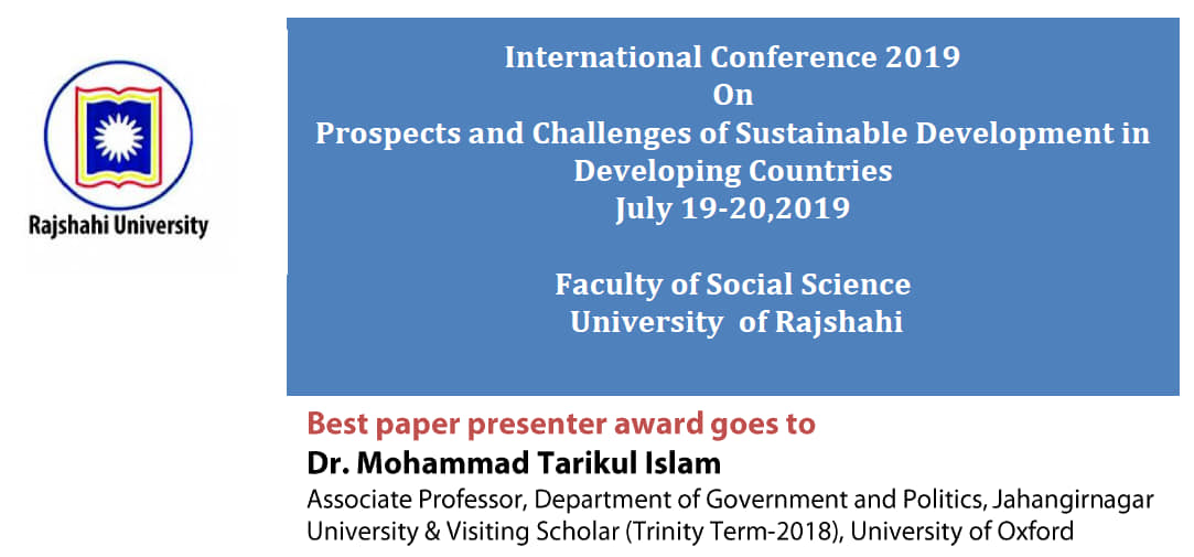 Dr. Tarik received best paper presenter award in the International Conference at the University of Rajshahi